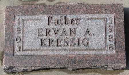 KRESSIG, ERVAN A. - Cedar County, Nebraska | ERVAN A. KRESSIG - Nebraska Gravestone Photos