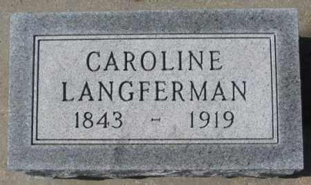 LANGFERMAN, CAROLINE - Cedar County, Nebraska | CAROLINE LANGFERMAN - Nebraska Gravestone Photos
