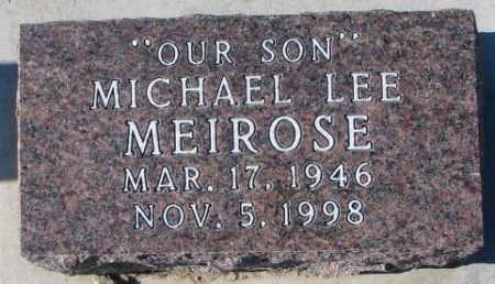 MEIROSE, MICHAEL LEE - Cedar County, Nebraska | MICHAEL LEE MEIROSE - Nebraska Gravestone Photos