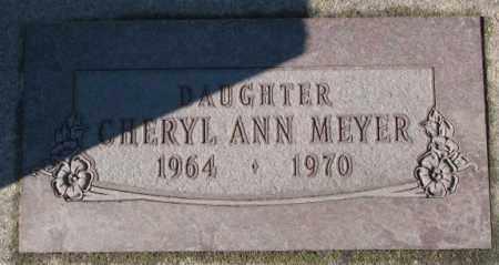 MEYER, CHERYL ANN - Cedar County, Nebraska   CHERYL ANN MEYER - Nebraska Gravestone Photos