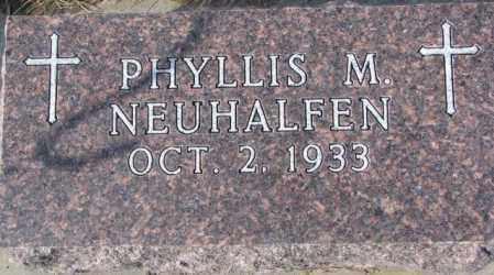 NEUHALFEN, PHYLLIS M. - Cedar County, Nebraska   PHYLLIS M. NEUHALFEN - Nebraska Gravestone Photos