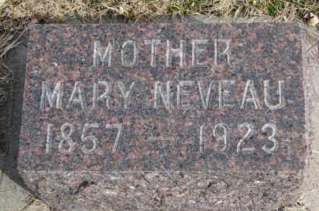 NEVEAU, MARY - Cedar County, Nebraska | MARY NEVEAU - Nebraska Gravestone Photos