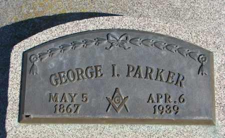 PARKER, GEORGE I. - Cedar County, Nebraska | GEORGE I. PARKER - Nebraska Gravestone Photos