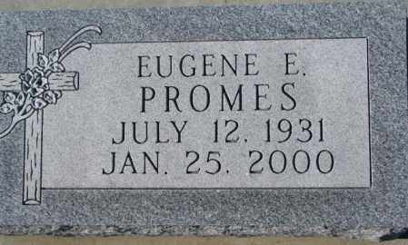 PROMES, EUGENE E. - Cedar County, Nebraska | EUGENE E. PROMES - Nebraska Gravestone Photos