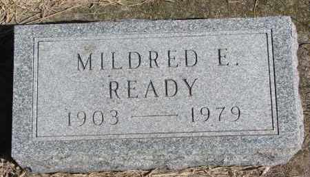 READY, MILDRED E. - Cedar County, Nebraska | MILDRED E. READY - Nebraska Gravestone Photos
