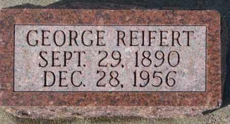 REIFERT, GEORGE - Cedar County, Nebraska   GEORGE REIFERT - Nebraska Gravestone Photos