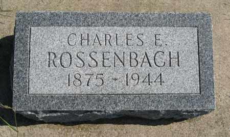 ROSSENBACH, CHARLES E. - Cedar County, Nebraska   CHARLES E. ROSSENBACH - Nebraska Gravestone Photos