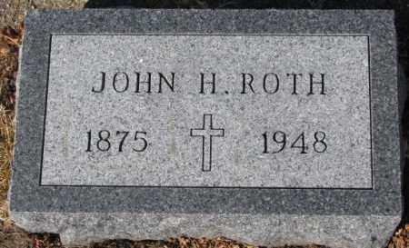 ROTH, JOHN H. - Cedar County, Nebraska | JOHN H. ROTH - Nebraska Gravestone Photos