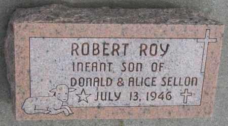 SELLON, ROBERT ROY - Cedar County, Nebraska | ROBERT ROY SELLON - Nebraska Gravestone Photos