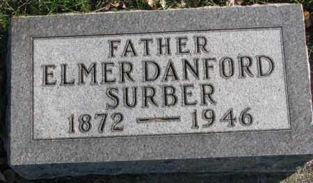 SURBER, ELMER DANFORD - Cedar County, Nebraska | ELMER DANFORD SURBER - Nebraska Gravestone Photos