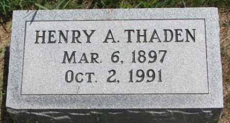 THADEN, HENRY A. - Cedar County, Nebraska | HENRY A. THADEN - Nebraska Gravestone Photos