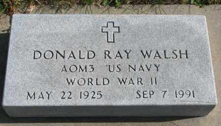 WALSH, DONALD RAY - Cedar County, Nebraska | DONALD RAY WALSH - Nebraska Gravestone Photos