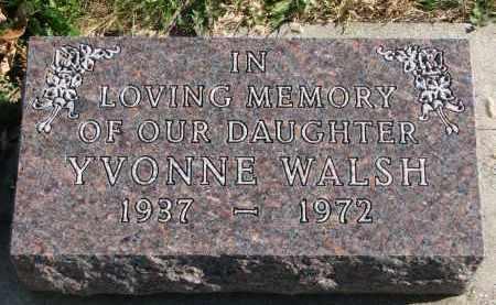 WALSH, YVONNE - Cedar County, Nebraska   YVONNE WALSH - Nebraska Gravestone Photos