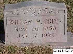 GREER, WILLIAM M. - Chase County, Nebraska | WILLIAM M. GREER - Nebraska Gravestone Photos
