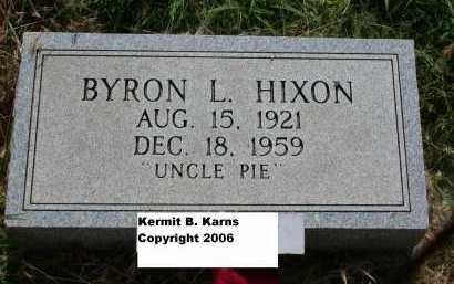HIXON, BYRON L. - Chase County, Nebraska | BYRON L. HIXON - Nebraska Gravestone Photos