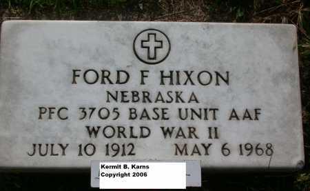 HIXON, FORD F. - Chase County, Nebraska | FORD F. HIXON - Nebraska Gravestone Photos