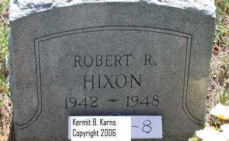 HIXON, ROBERT R - Chase County, Nebraska | ROBERT R HIXON - Nebraska Gravestone Photos