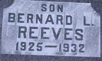 REEVES, BERNARD L. - Chase County, Nebraska   BERNARD L. REEVES - Nebraska Gravestone Photos