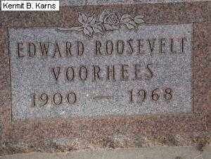 """VOORHEES, EDWARD ROOSEVELT """"TED"""" 1900-1968 - Chase County, Nebraska   EDWARD ROOSEVELT """"TED"""" 1900-1968 VOORHEES - Nebraska Gravestone Photos"""