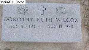 WILCOX, DOROTHY RUTH 1921-1988 - Chase County, Nebraska | DOROTHY RUTH 1921-1988 WILCOX - Nebraska Gravestone Photos