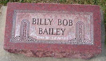 BAILEY, BILLY BOB - Cherry County, Nebraska   BILLY BOB BAILEY - Nebraska Gravestone Photos