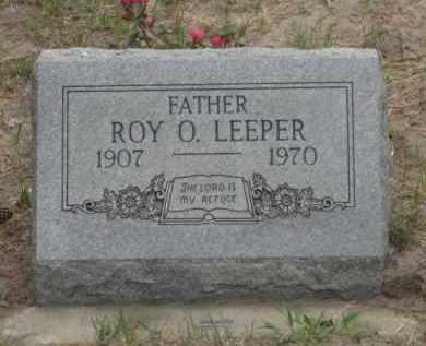 LEEPER, ROY O. - Cherry County, Nebraska | ROY O. LEEPER - Nebraska Gravestone Photos