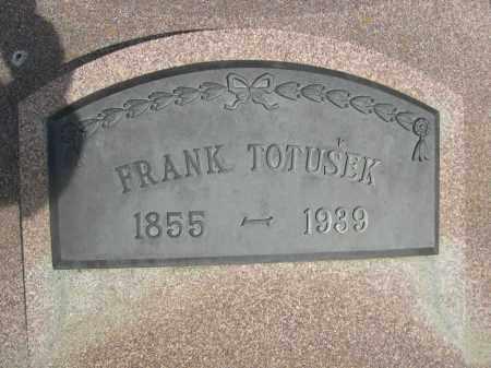 TOTUSEK, FRANK - Colfax County, Nebraska | FRANK TOTUSEK - Nebraska Gravestone Photos