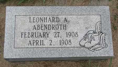 ABENDROTH, LEONHARD A. - Cuming County, Nebraska | LEONHARD A. ABENDROTH - Nebraska Gravestone Photos