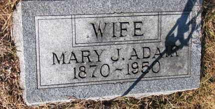 ADAIR, MARY J. - Cuming County, Nebraska | MARY J. ADAIR - Nebraska Gravestone Photos