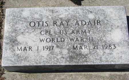 ADAIR, OTIS RAY - Cuming County, Nebraska | OTIS RAY ADAIR - Nebraska Gravestone Photos
