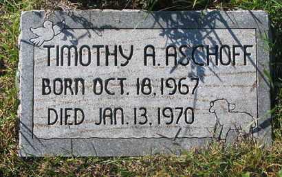 ASCHOFF, TIMOTHY A. - Cuming County, Nebraska | TIMOTHY A. ASCHOFF - Nebraska Gravestone Photos