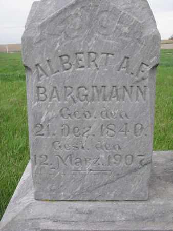 BARGMANN, ALBERT A.F. (CLOSE UP) - Cuming County, Nebraska | ALBERT A.F. (CLOSE UP) BARGMANN - Nebraska Gravestone Photos
