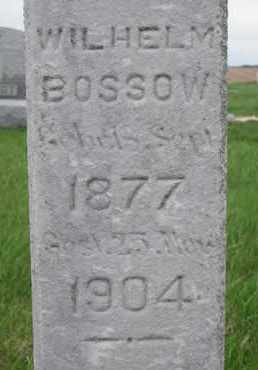 BOSSOW, WILHELM (CLOSE UP) - Cuming County, Nebraska | WILHELM (CLOSE UP) BOSSOW - Nebraska Gravestone Photos