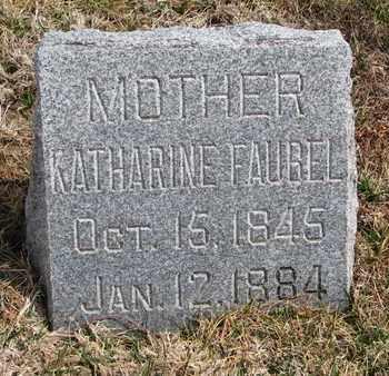 FAUBEL, KATHARINE - Cuming County, Nebraska | KATHARINE FAUBEL - Nebraska Gravestone Photos