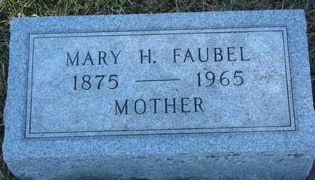 FAUBEL, MARY H. - Cuming County, Nebraska | MARY H. FAUBEL - Nebraska Gravestone Photos