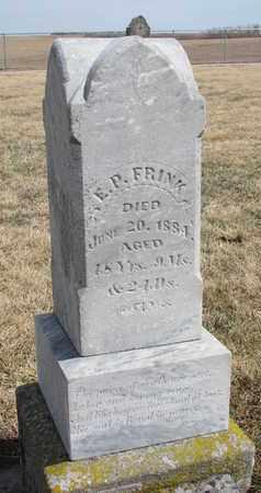 FRINK, E.P. - Cuming County, Nebraska | E.P. FRINK - Nebraska Gravestone Photos