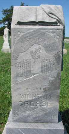 GROSSE, WILHELM - Cuming County, Nebraska | WILHELM GROSSE - Nebraska Gravestone Photos