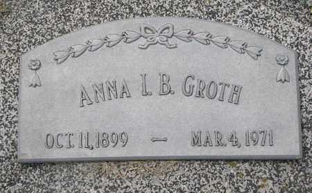GROTH, ANNA I.B. - Cuming County, Nebraska | ANNA I.B. GROTH - Nebraska Gravestone Photos