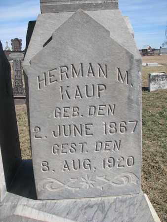KAUP, HERMAN M. (CLOSE UP) - Cuming County, Nebraska   HERMAN M. (CLOSE UP) KAUP - Nebraska Gravestone Photos
