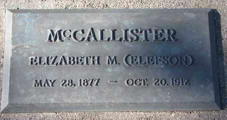 ELEFSON MCCALLISTER, ELIZABETH M. - Cuming County, Nebraska | ELIZABETH M. ELEFSON MCCALLISTER - Nebraska Gravestone Photos