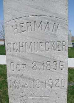 SCHMUECKER, HERMAN (CLOSE UP) - Cuming County, Nebraska | HERMAN (CLOSE UP) SCHMUECKER - Nebraska Gravestone Photos
