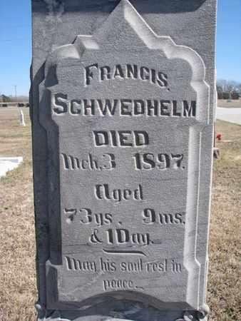 SCHWEDHELM, FRANCIS (CLOSE UP) - Cuming County, Nebraska | FRANCIS (CLOSE UP) SCHWEDHELM - Nebraska Gravestone Photos