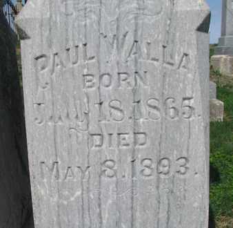 WALLA, PAUL (CLOSE UP) - Cuming County, Nebraska | PAUL (CLOSE UP) WALLA - Nebraska Gravestone Photos