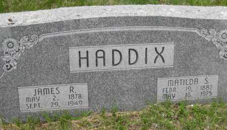 HADDIX, JAMES ROSS - Custer County, Nebraska | JAMES ROSS HADDIX - Nebraska Gravestone Photos