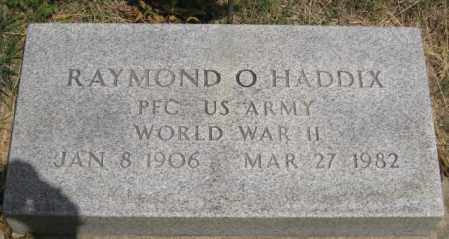 HADDIX, RAYMOND O - Custer County, Nebraska | RAYMOND O HADDIX - Nebraska Gravestone Photos