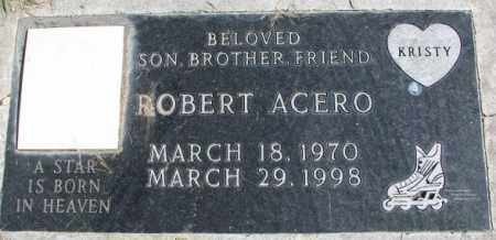ACERO, ROBERT - Dakota County, Nebraska | ROBERT ACERO - Nebraska Gravestone Photos