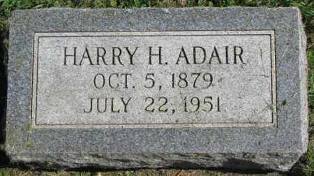 ADAIR, HARRY H. - Dakota County, Nebraska | HARRY H. ADAIR - Nebraska Gravestone Photos