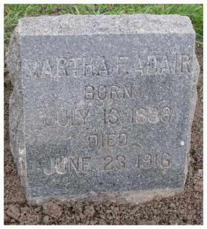 ADAIR, MARTHA F. - Dakota County, Nebraska | MARTHA F. ADAIR - Nebraska Gravestone Photos