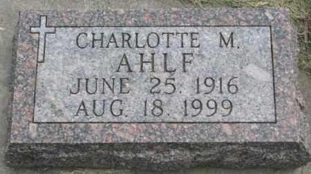 AHLF, CHARLOTTE M. - Dakota County, Nebraska | CHARLOTTE M. AHLF - Nebraska Gravestone Photos