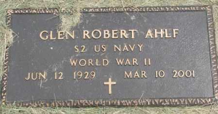 AHLF, GLEN ROBERT - Dakota County, Nebraska | GLEN ROBERT AHLF - Nebraska Gravestone Photos